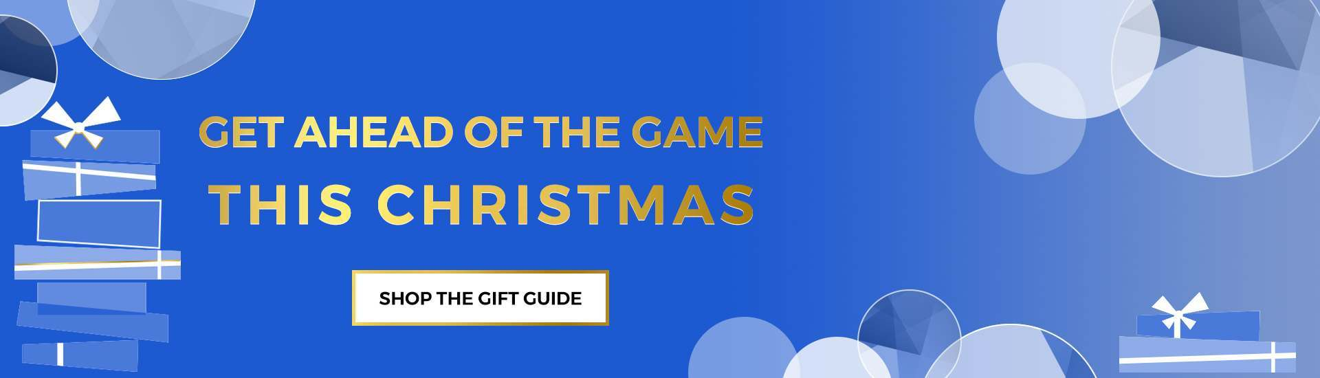 Get ahead of the game this christmas
